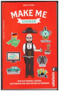 Make Me German von Adam Flechter