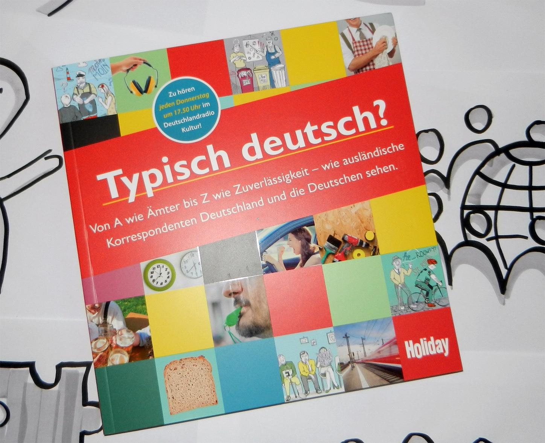 Typisch deutsch?